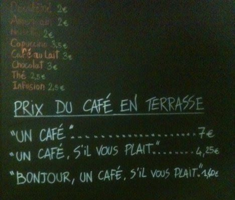 French café charges extra for rudeness.