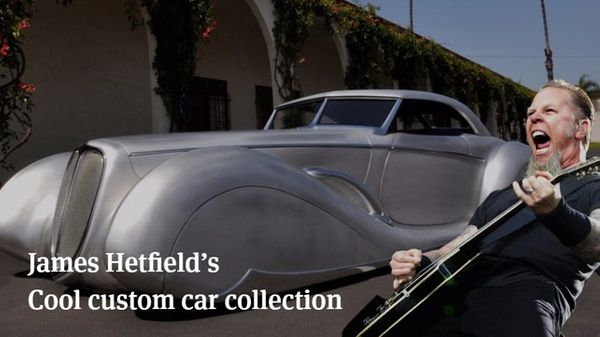 James Hetfield, lead singer of Metallica  just released his entire car collection for fans to enjoy - Pick your favourite!