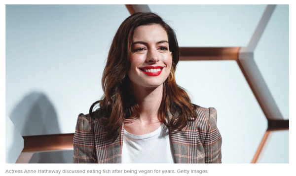 Why Did Actress Anne Hathaway Gives Up Veganism?Veganism Pros and Cons, Learn Veganism benefits.